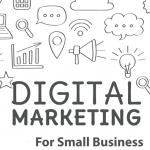 How Digital Marketing Helps for Small Business.