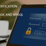 User Authentication with Python Flask and MySQL