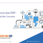 Ready Mix Concrete ERP: Customise Ready Mixed Concrete ERP Software