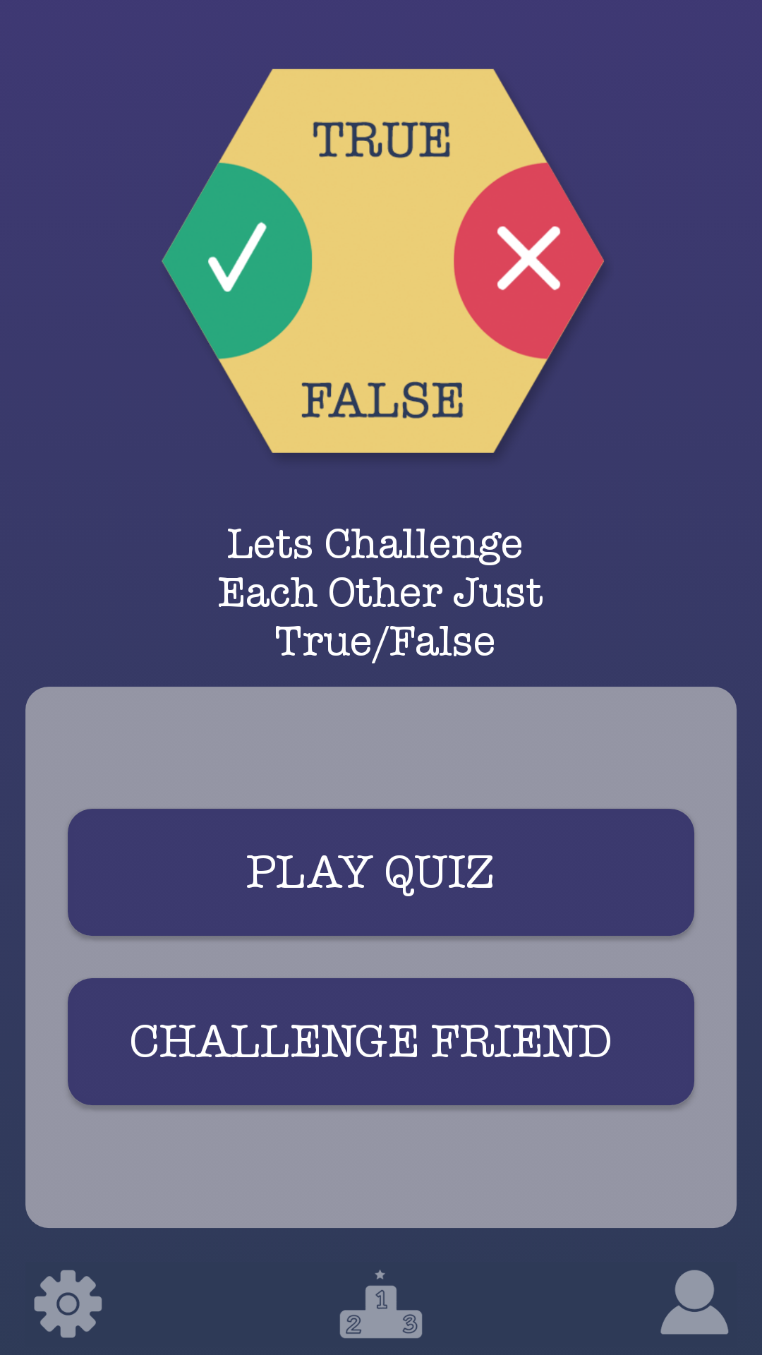 True False - App - Android -source code -Home screen