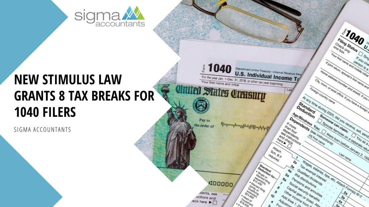 New Stimulus Law Grants 8 Tax Breaks for 1040 Filers