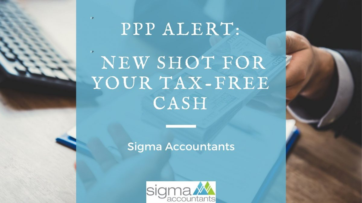 PPP1 Alert: New Shot for Your Tax-Free Cash