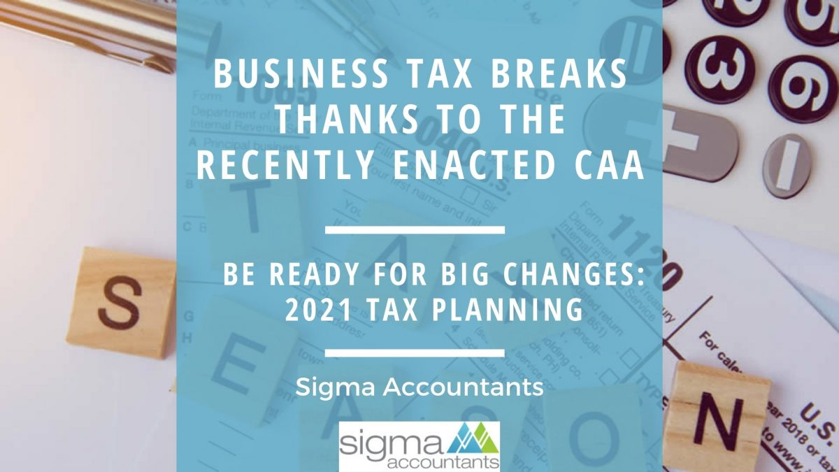 Business Tax Breaks Thanks to the Recently Enacted CAA