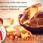 क्या आप का विटामिन डी बार - बार  कम हो जाता है ? जानिए क्या है आयुर्वेदिक उपाय